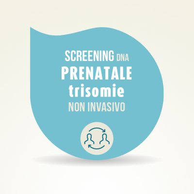 screening dna prenatale trisomie non invasivo
